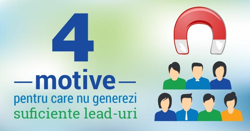 imagine articol 4 motive pentru care nu generezi suficiente lead-uri5-01 (1)